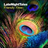 Late Night Tales: Friendly Fires (2LP)(180グラム重量盤)