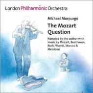 モーツァルト(1756-1791)/The Mozart Question: Morpurgo(Narr) N.collon / Lpo