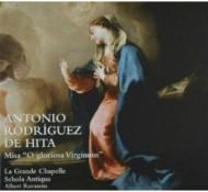 Missa O Gloriosa Virginum: Recasens / La Grande Chapelle Schola Antiqua