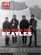 LIFE特別編集 LIFE WITH THE BEATLES