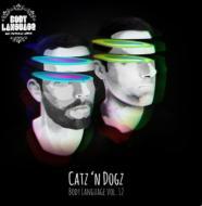 Catz N Dogz/Body Language Vol.12