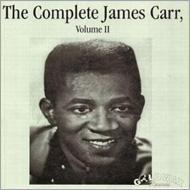 Complete James Carr Vol 2