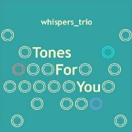 Tones For You