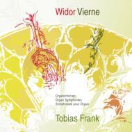 ヴィドール:オルガン交響曲第5番、ヴィエルヌ:オルガン交響曲第6番 トビアス・フランク