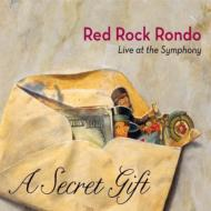 Red Rock Rondo/Secret Gift