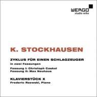 『ツィクルス』第1版、『ツィクルス』第2版、ピアノ作品X カスケル、ノイハウス、ジェフスキ