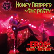 HONEY DRIPPER 〜THE PARTY
