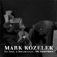 Mark Kozelek On Tour: The Soundtrack