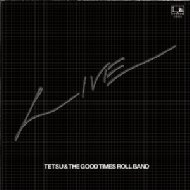 Tetsu & The Good Times Roll Band Live