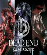 DEAD END 25th Anniversary LIVE Kaosmoscape at 渋谷公会堂 2012.09.16