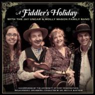 Fiddler's Holiday With Jay Ungar & Molly Mason's