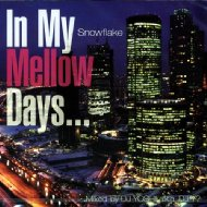 In My Mellow Days 〜snowflake〜