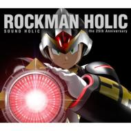 ROCKMAN HOLIC 〜the 25th Anniversary〜