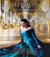 『ミッション〜ステッファーニ:アリア集』 バルトリ、ジャルスキー、ファソリス&イ・バロッキスティ