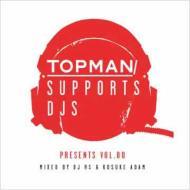Topman Supports Djs Presents Vol.00 Mixed By Dj Rs & Kosuke Ada
