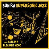 Super Sonic Jazz / Fate In A Pleasant Mood