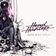 ローチケHMVHeadhunterz/Hard With Style
