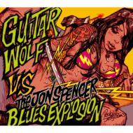The Jon Spencer Blues Explosion VS Guitar Wolf 【完全生産限定盤/紙ジャケット仕様】(CD+DVD)