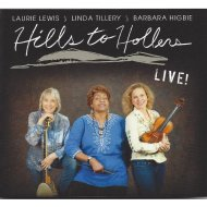 Hills To Hollers: Live
