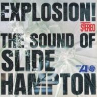 Explosion! The Sound Of Slide Hampton