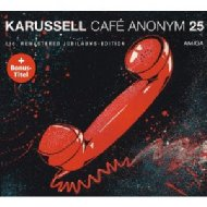 Cafe Anonym (25th Anniversary Edition)