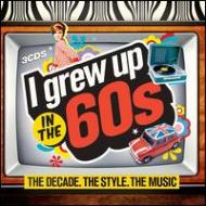 HMV&BOOKS onlineVarious/I Grew Up In The 60's: Decade Style Music