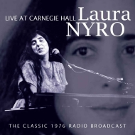 Laura Nyro/Live At Carnegie Hall: 1976 Radio Broadcast