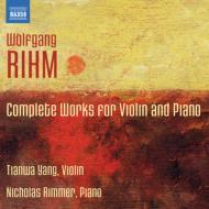 ヴァイオリンとピアノのための作品全集 ヤン・ティエンワ、ニコラス・リマー