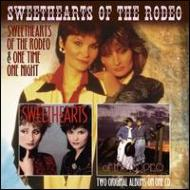 Sweethearts Of The Rodeo / One Time One Night