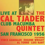 Live At The Clubmacumba San Francisco 1956