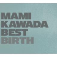 MAMI KAWADA BEST BIRTH <通常盤>