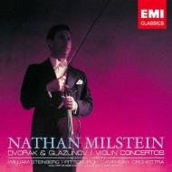ドヴォルザーク:ヴァイオリン協奏曲、グラズノフ:ヴァイオリン協奏曲 ミルシテイン、スタインバーグ&ピッツバーグ響