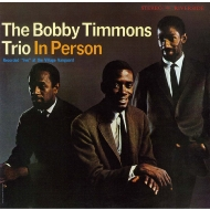 Bobby Timmons Trio In Person +2