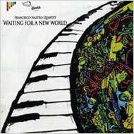 Waiting For A New World