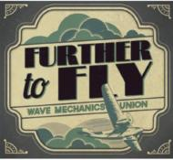 Further To Fly