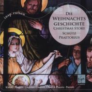 シュッツ:クリスマス物語、プレトリウス:4つのクリスマス・モテット パロット&タヴァナー・コンソート、カークビー、他