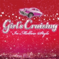 HMV&BOOKS onlineDJ K-funk/Girl's Cruising -in Mellow Style-