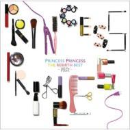 《PRINCESS PRINCESSオリジナルお年玉袋2枚組セット付き》 THE REBIRTH BEST 〜再会〜(+DVD)【初回限定盤】