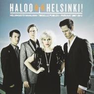 Helsingista Maailman Toiselle Puolen: All Hits 2007-2012