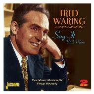 Say It With Music: Many Moods Of Fred Waring
