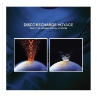 Disco Recharge: Voyage -One Step Higher (Special Edition)