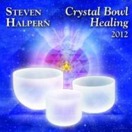 Crystal Bowl Healing 2012