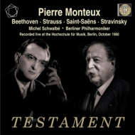 Stravinsky Petrouchka, R.Strauss Till Eulenspiegel, Saint-Saens Violin Concerto No.3, Beethoven : Monteux / Berlin Philhatmonic, Schwalbe (1960)(2CD)
