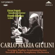 フランク:交響曲ニ短調、ドビュッシー:『海』 ジュリーニ&スウェーデン放送響(1996)