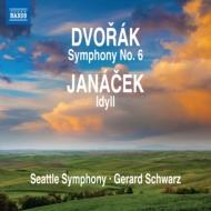 ドヴォルザーク:交響曲第6番、ヤナーチェク:牧歌 シュウォーツ&シアトル交響楽団
