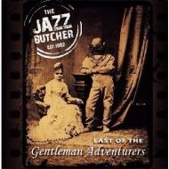 Last Of The Gentleman Adventurers