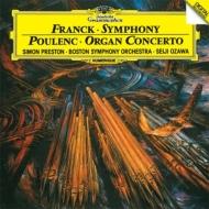 フランク:交響曲、プーランク:オルガン協奏曲 小澤征爾&ボストン響、プレストン、ファース