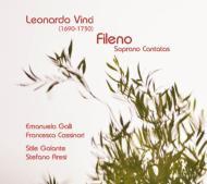 Fileno-soprano Cantatas: E.galli Cassinari(S)Aresi / Stile Galante +a.scarlatti