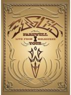 Eagles/Farewell Live From Melbourne