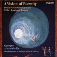ヴィドール:オルガン交響曲第10番『ローマ風』、オルソン:オルガン交響曲第2番『クレド・シンフォニアクム』 アタナシアデ